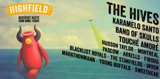 Highfield packt npochmal 15 Bands dazu - u.a. The Hives, Karamelo Santo und Band Of Skulls